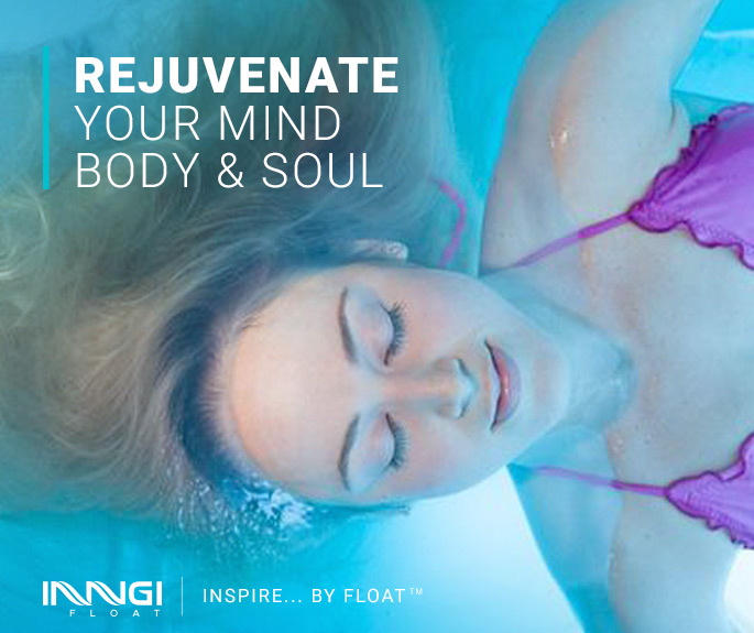 Inngi Float- Rejuvenate your mind body and soul